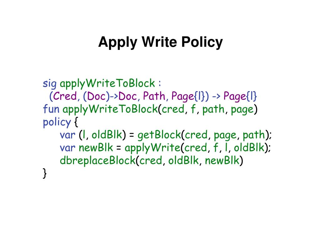 Apply Write Policy