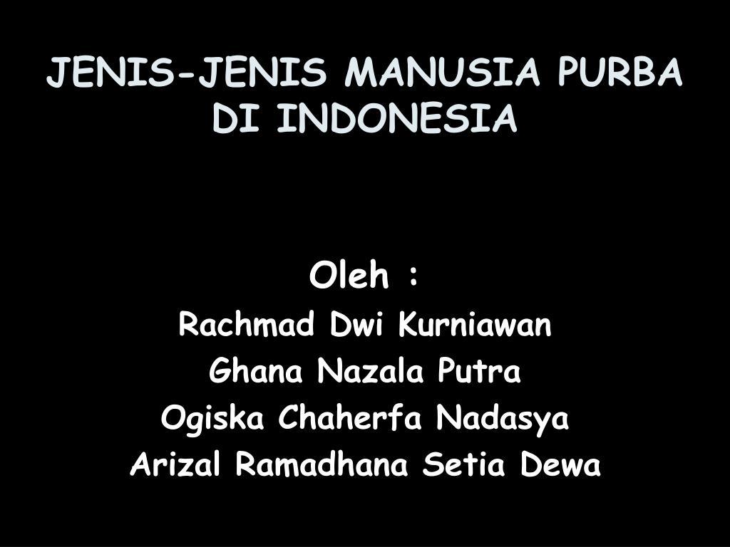 JENIS-JENIS MANUSIA PURBA