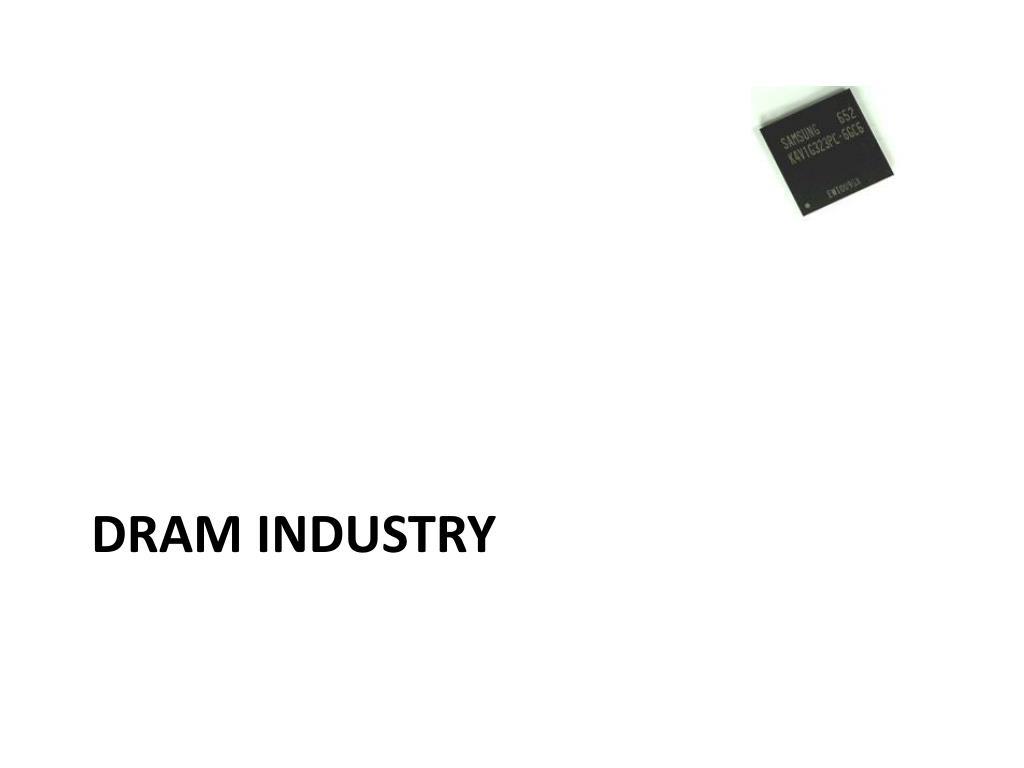 DRAM Industry