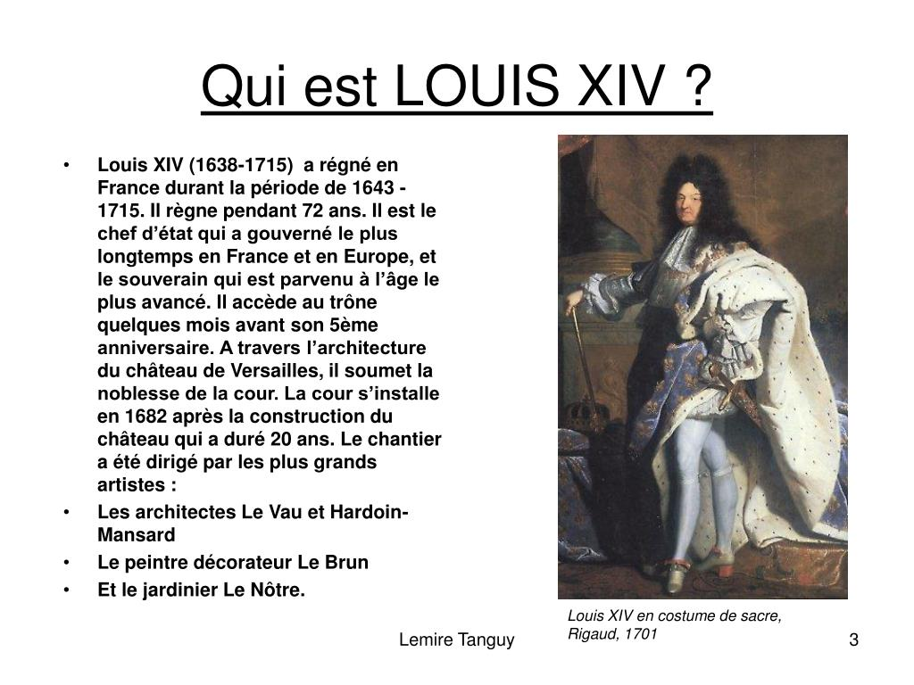 Qui est LOUIS XIV ?