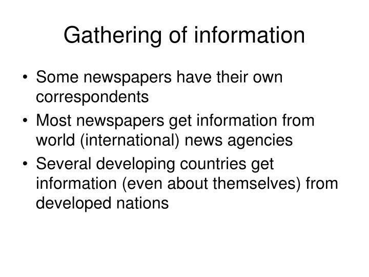 Gathering of information