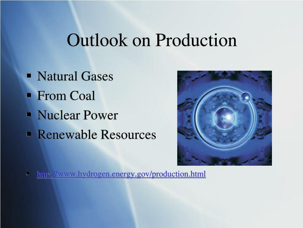 Outlook on Production