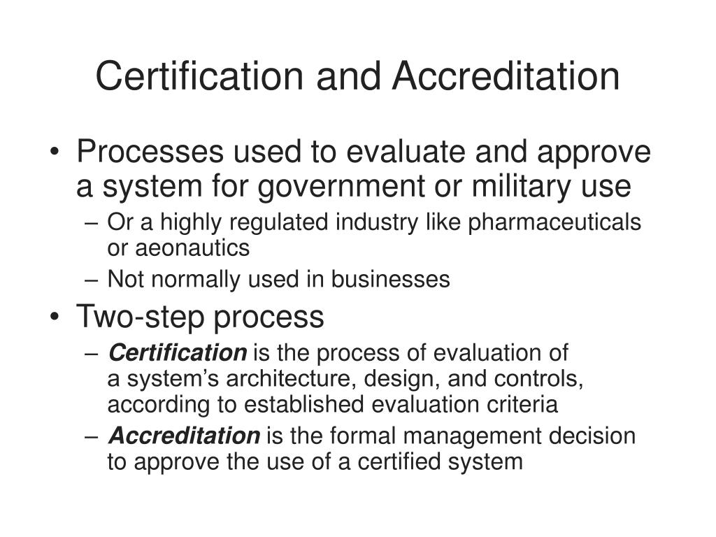 Certification and Accreditation