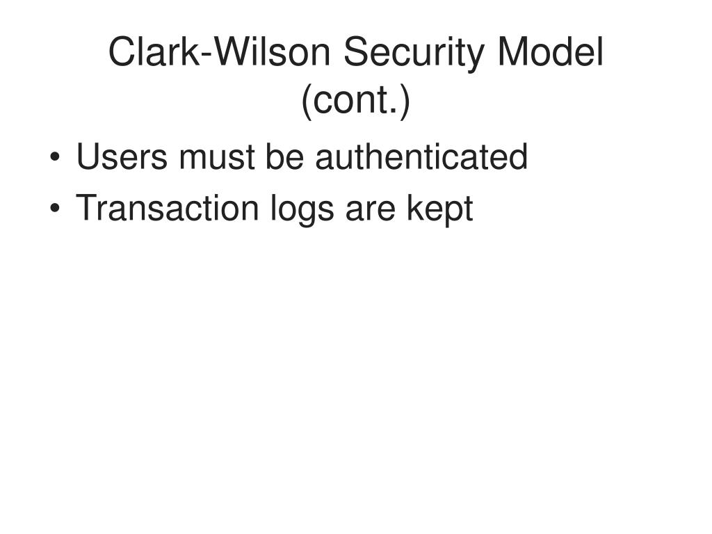 Clark-Wilson Security Model (cont.)