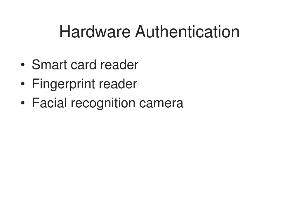 Hardware Authentication