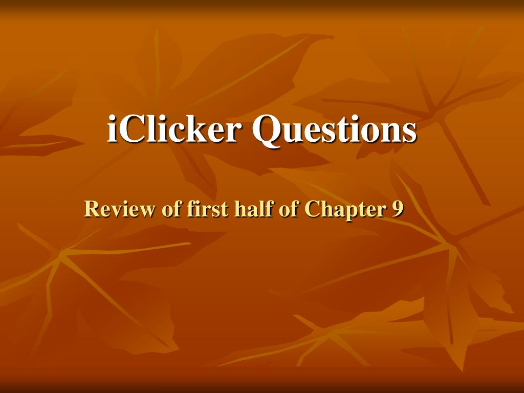 Review of first half of Chapter 9