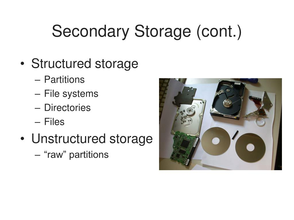 Secondary Storage (cont.)