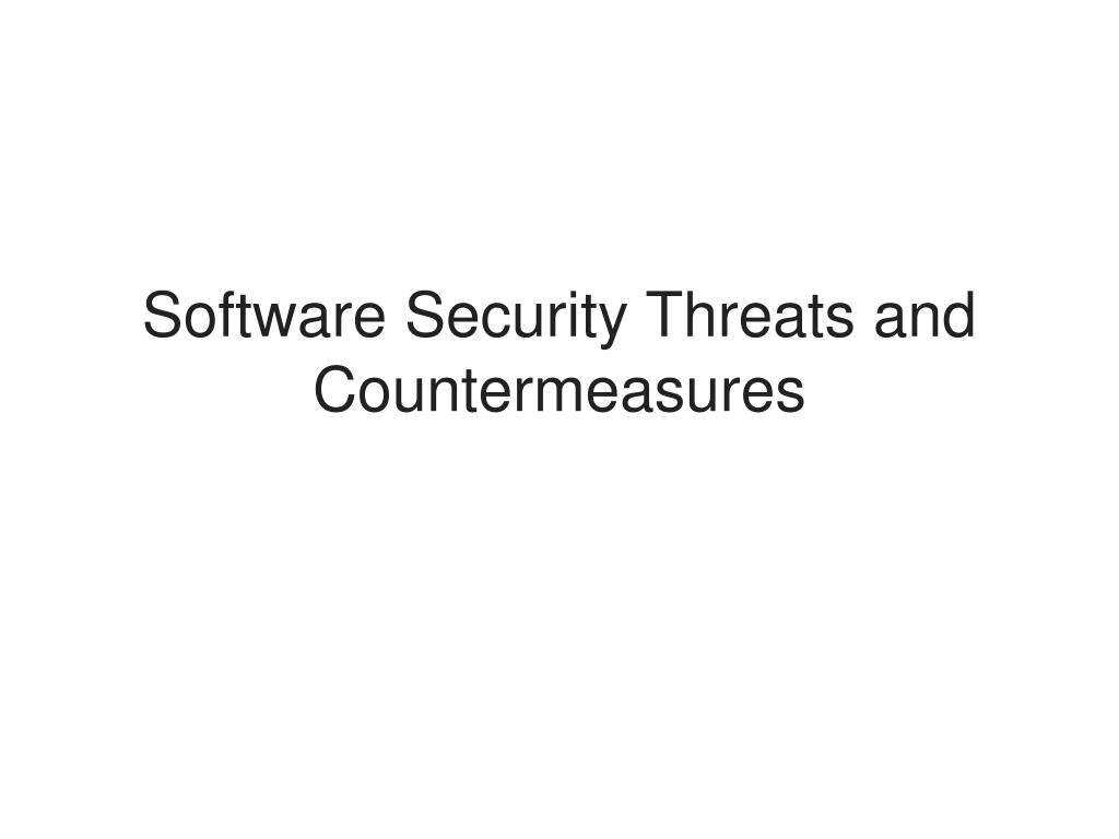 Software Security Threats and Countermeasures