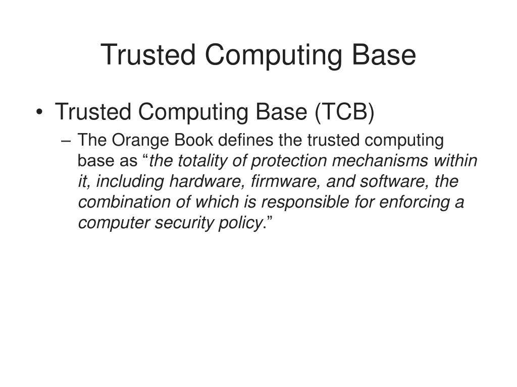 Trusted Computing Base