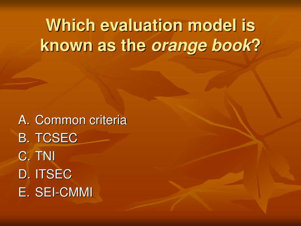 Which evaluation model is known as the