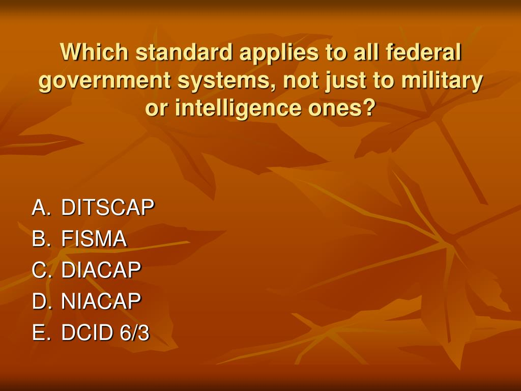 Which standard applies to all federal government systems, not just to military or intelligence ones?