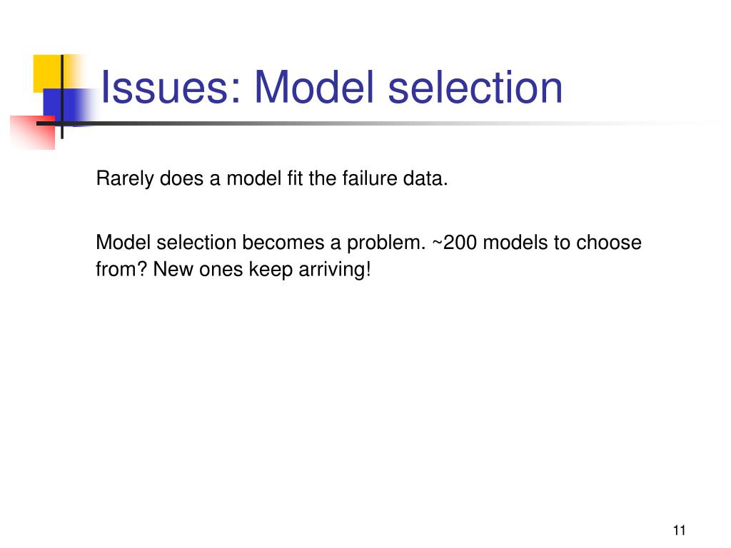 Issues: Model selection