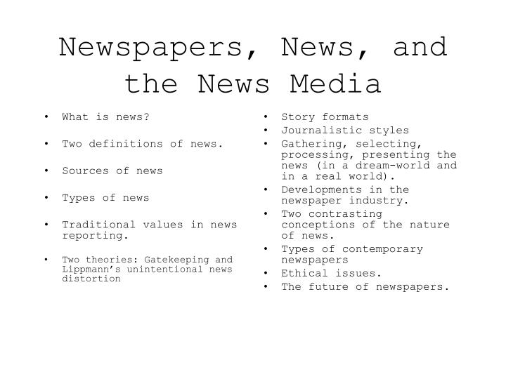 Newspapers news and the news media