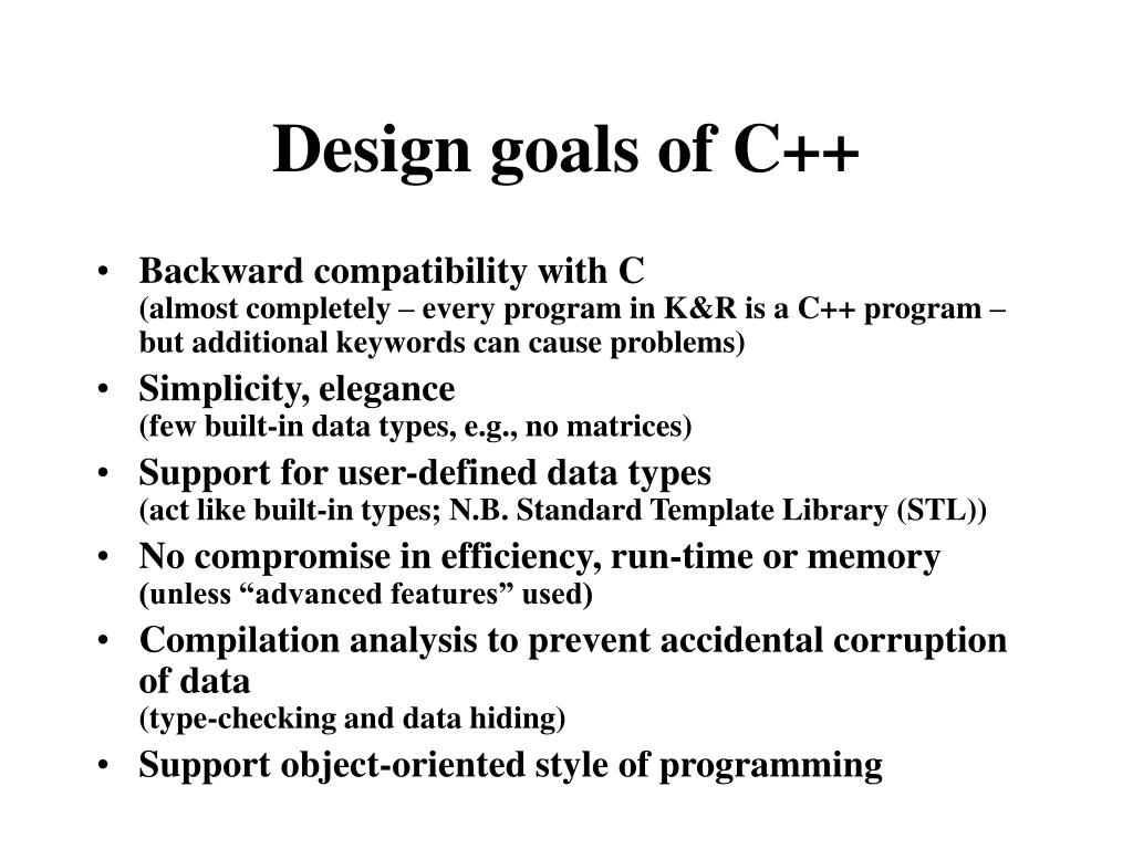 Design goals of C++