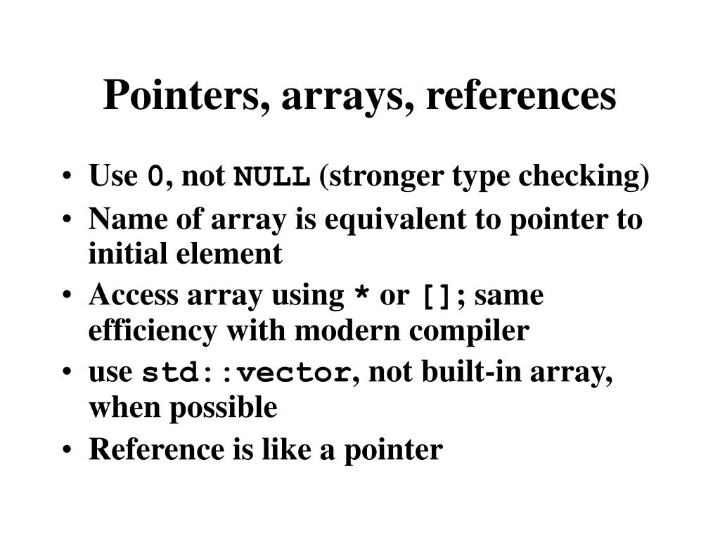 Pointers, arrays, references