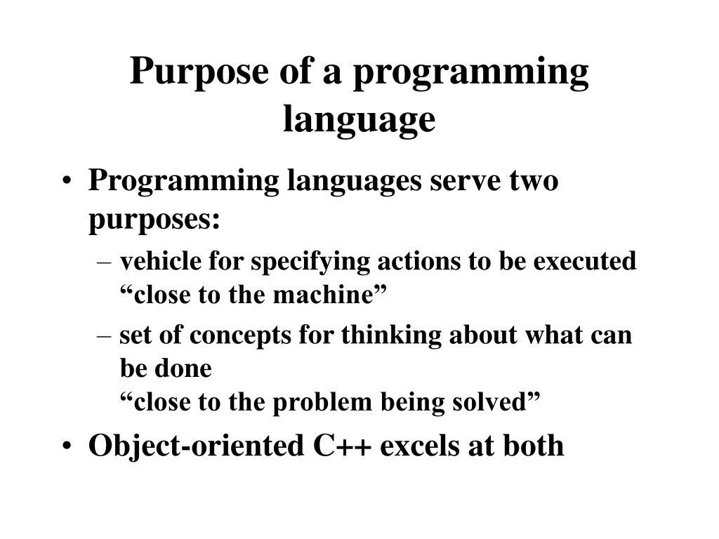 Purpose of a programming language