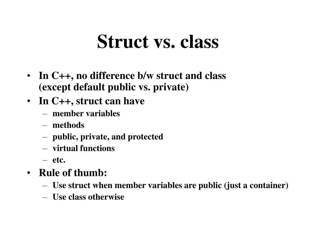 Struct vs. class
