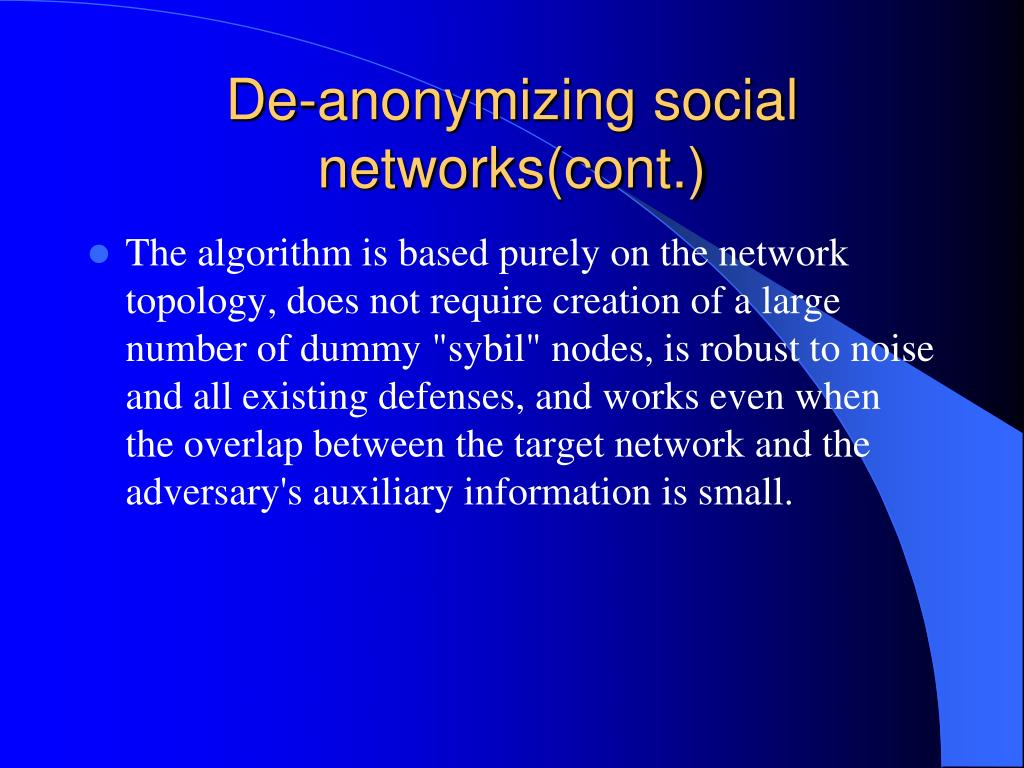 De-anonymizing social networks(cont.)