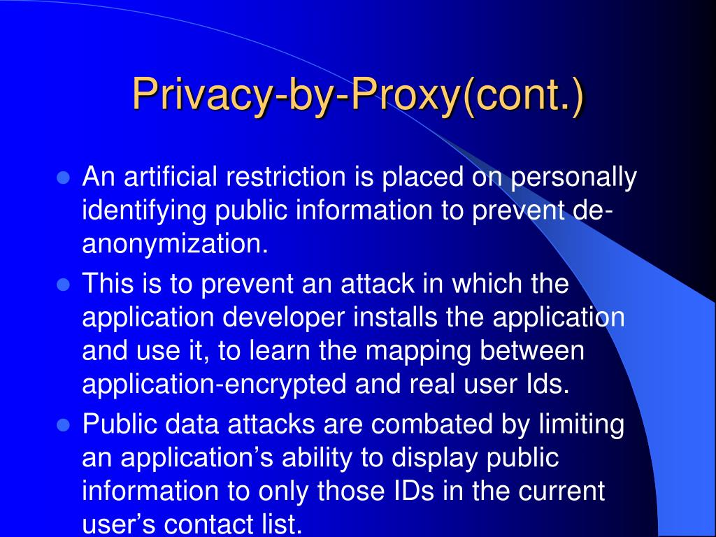 Privacy-by-Proxy(cont.)