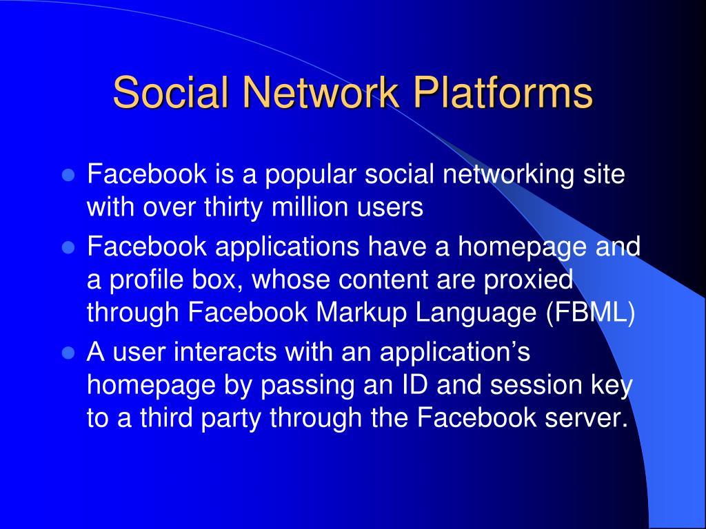 Social Network Platforms