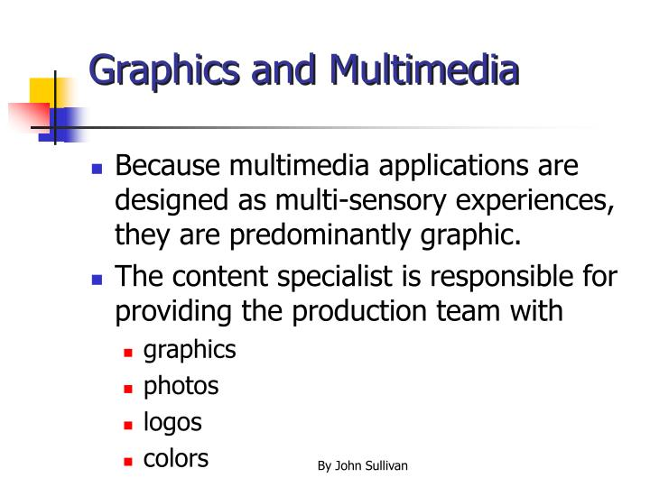 Graphics and multimedia l.jpg