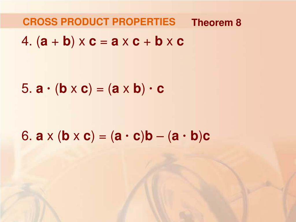 CROSS PRODUCT PROPERTIES