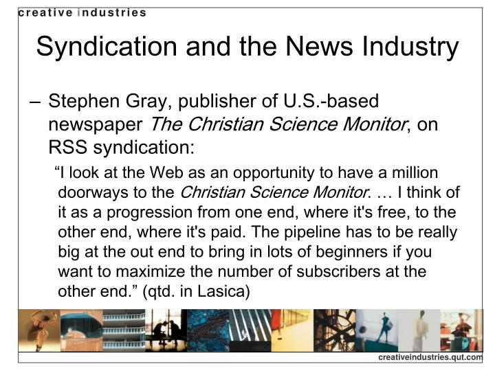 Syndication and the News Industry