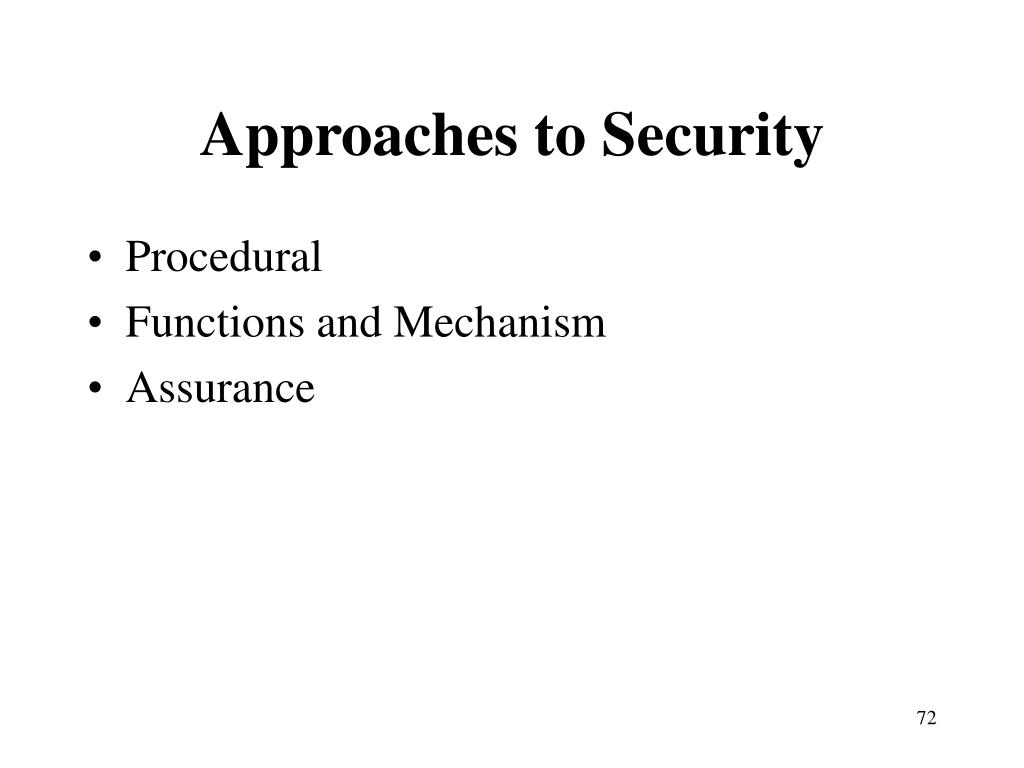 Approaches to Security
