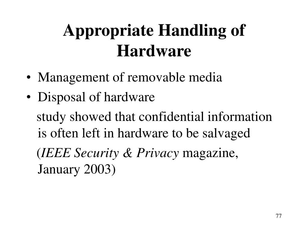 Appropriate Handling of Hardware