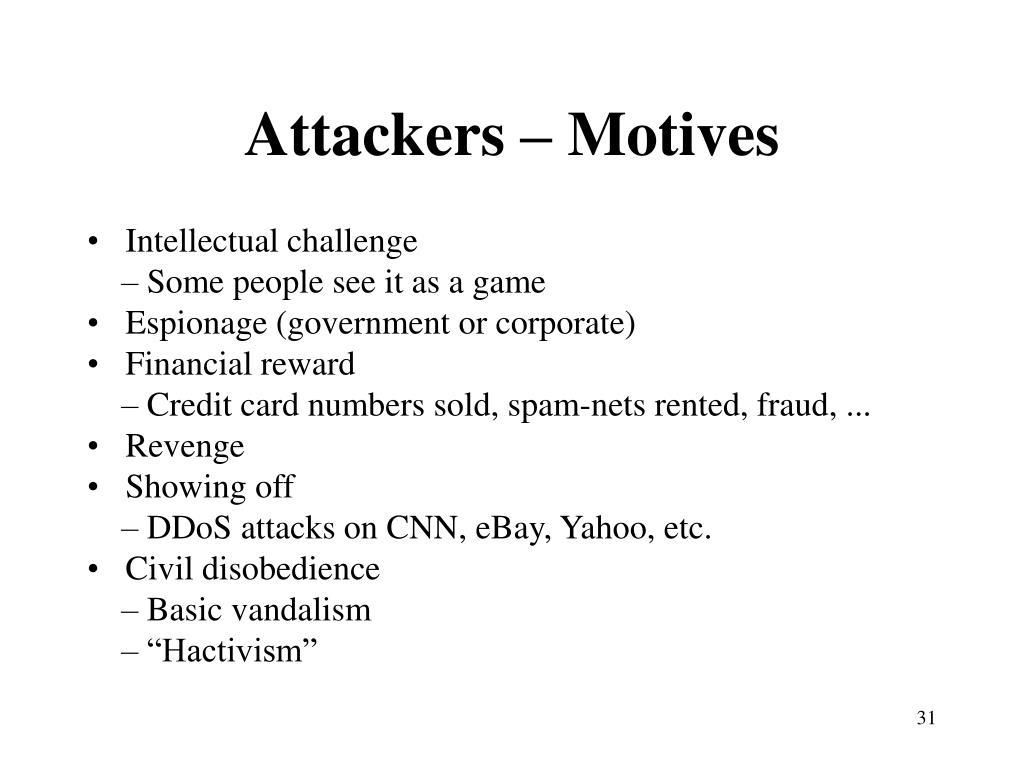 Attackers – Motives