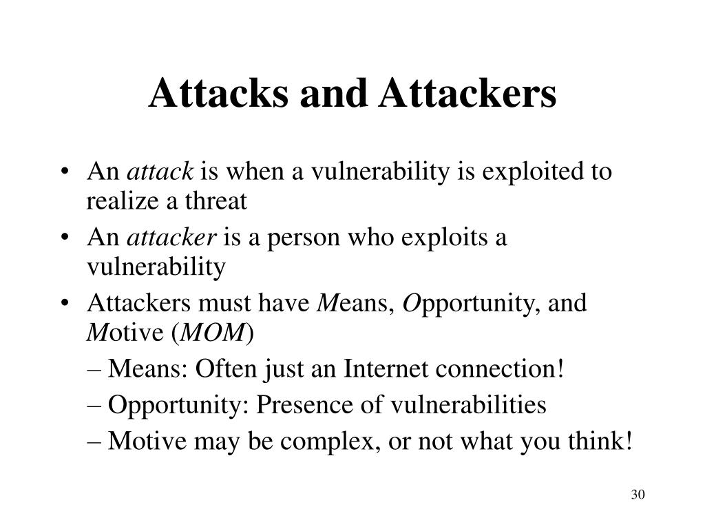 Attacks and Attackers