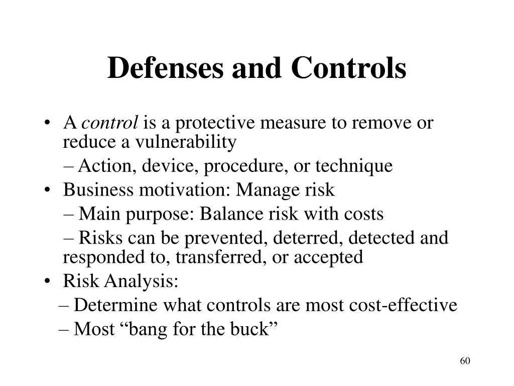 Defenses and Controls