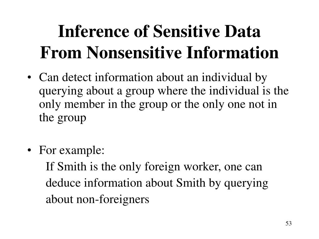 Inference of Sensitive Data