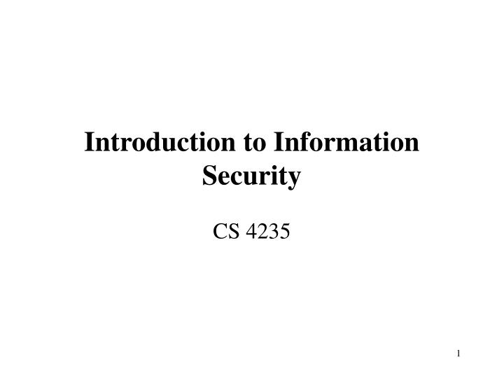 Introduction to information security l.jpg