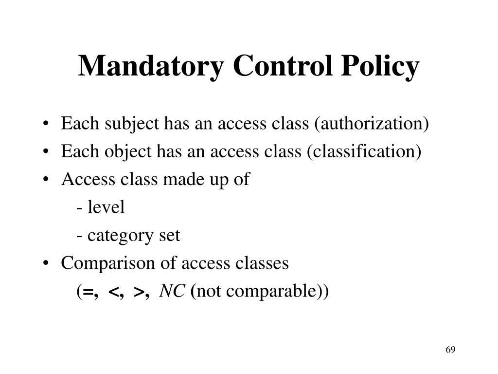 Mandatory Control Policy