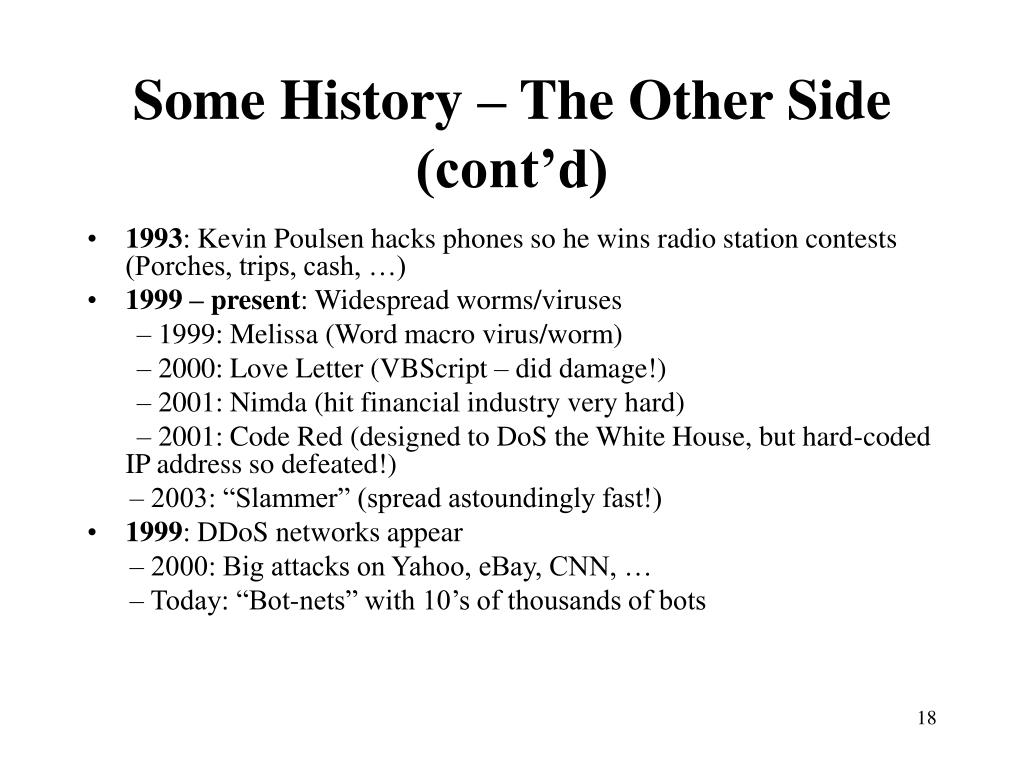 Some History – The Other Side (cont'd)