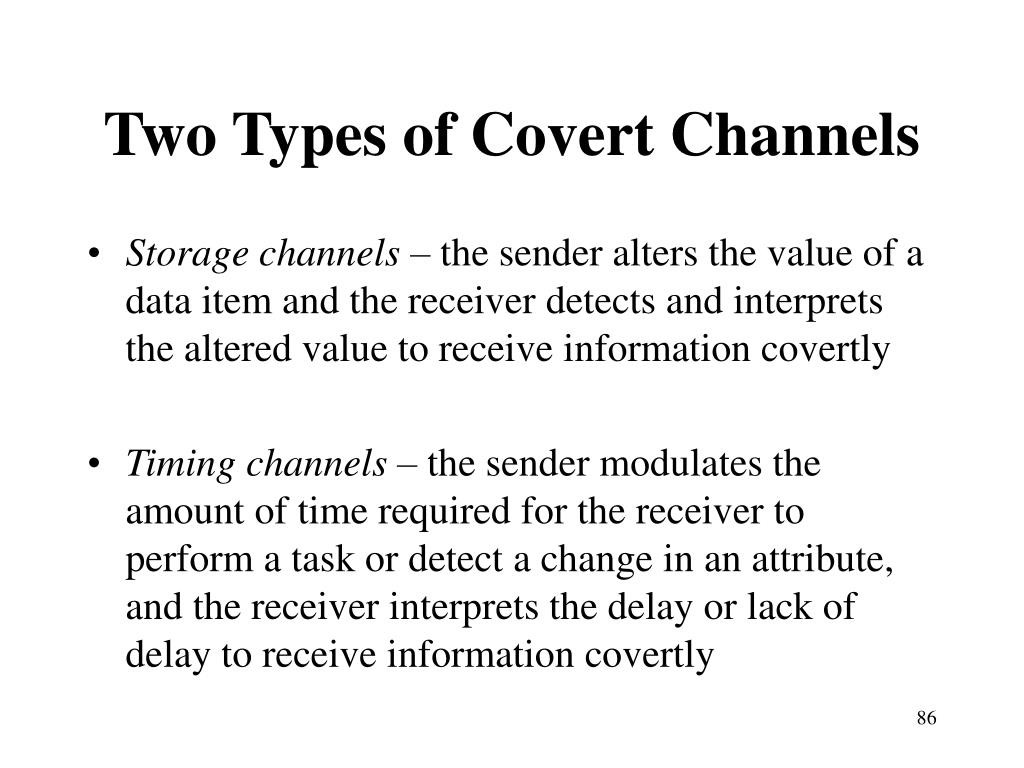 Two Types of Covert Channels