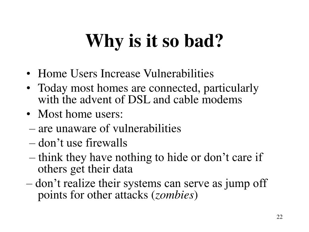 Why is it so bad?