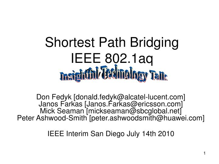 Shortest path bridging ieee 802 1aq overview l.jpg
