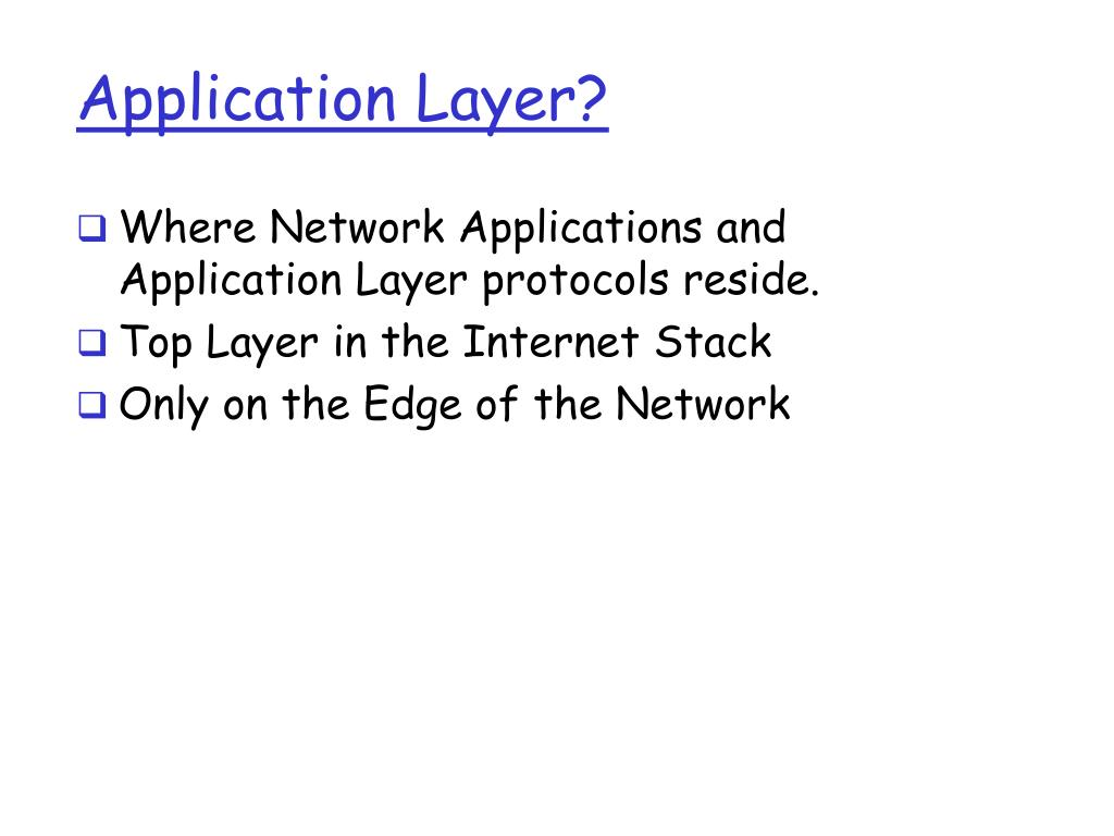 Application Layer?
