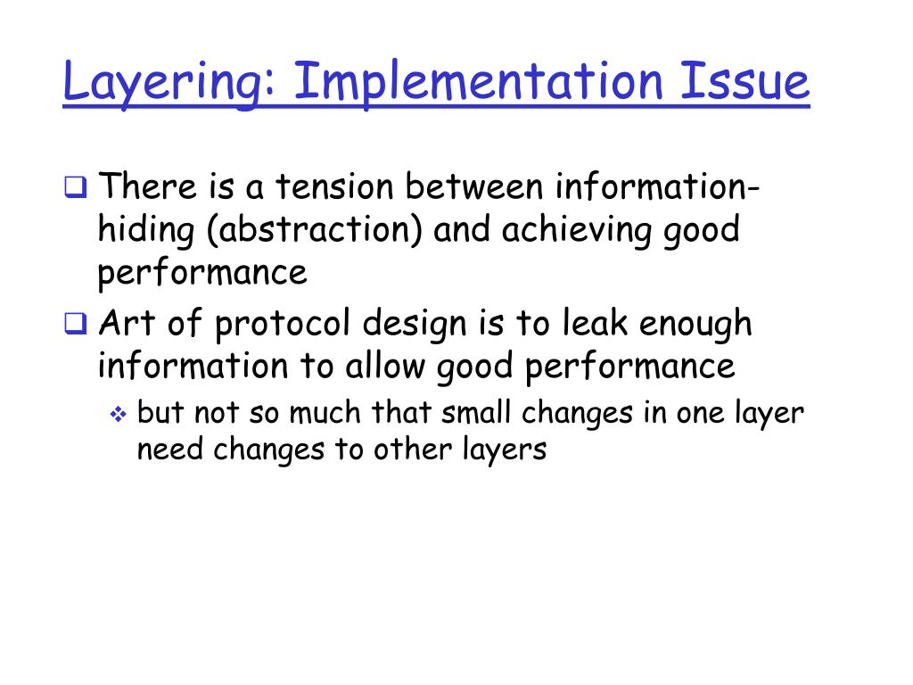 Layering: Implementation Issue