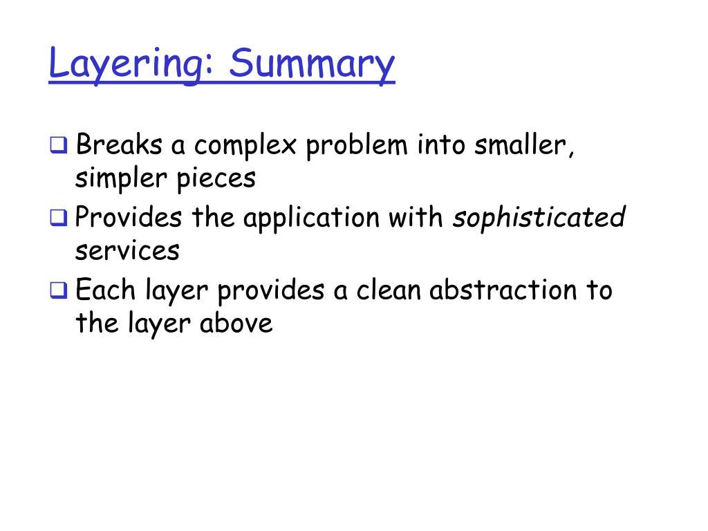 Layering: Summary