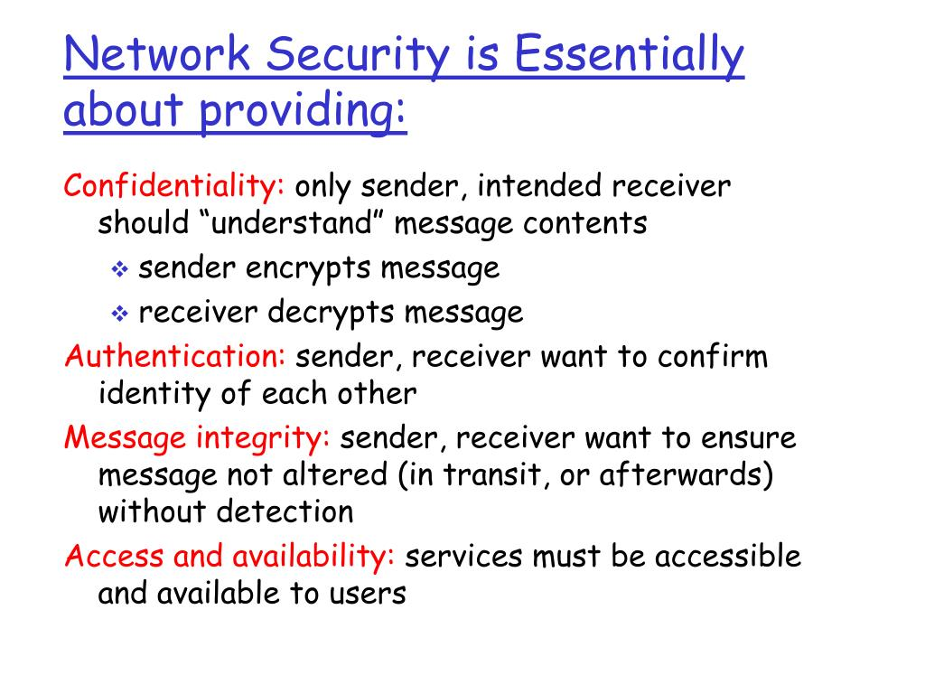 Network Security is Essentially about providing: