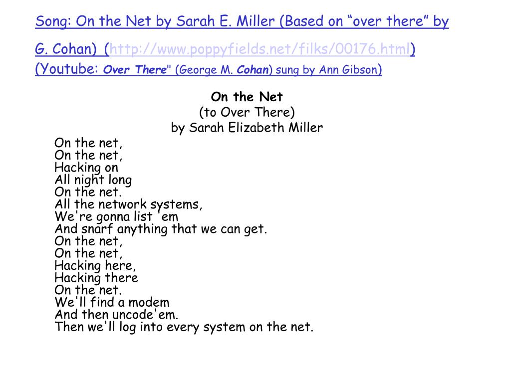 "Song: On the Net by Sarah E. Miller (Based on ""over there"" by G. Cohan)"