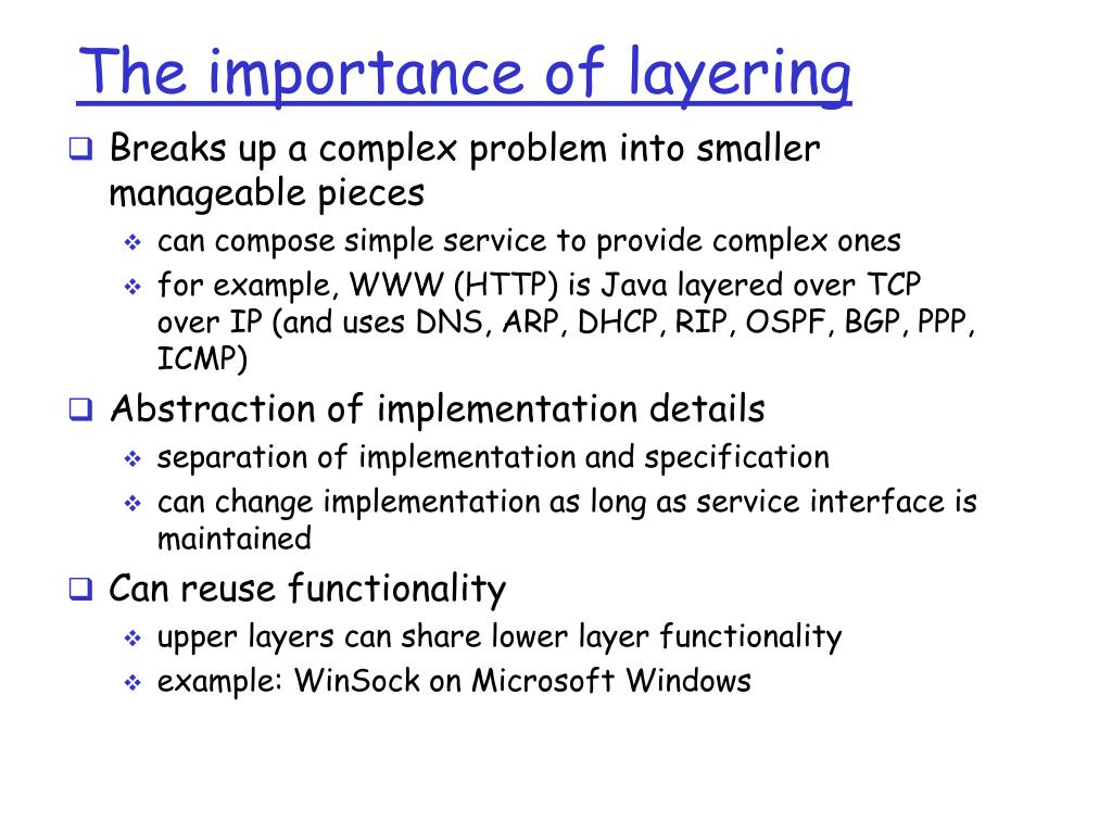 The importance of layering