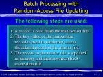batch processing with random access file updating35