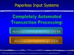paperless input systems17