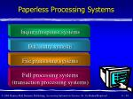 paperless processing systems44