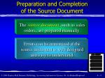 preparation and completion of the source document