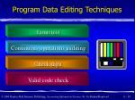 program data editing techniques10